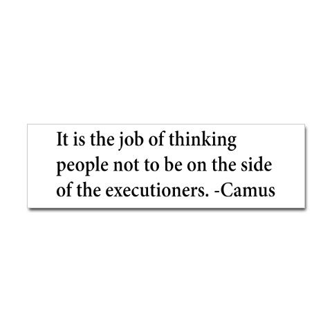 Camus Quote executioners