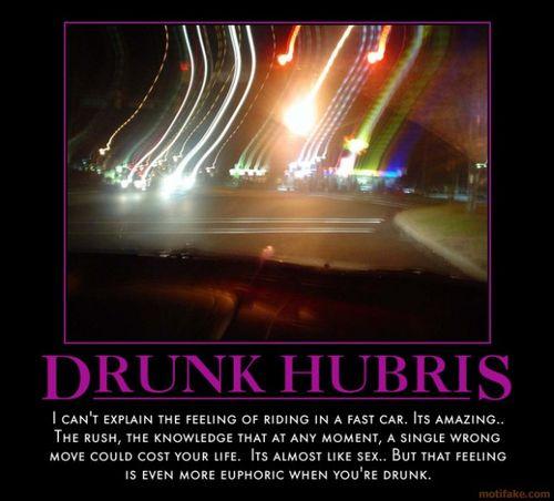 Drunk-hubris-